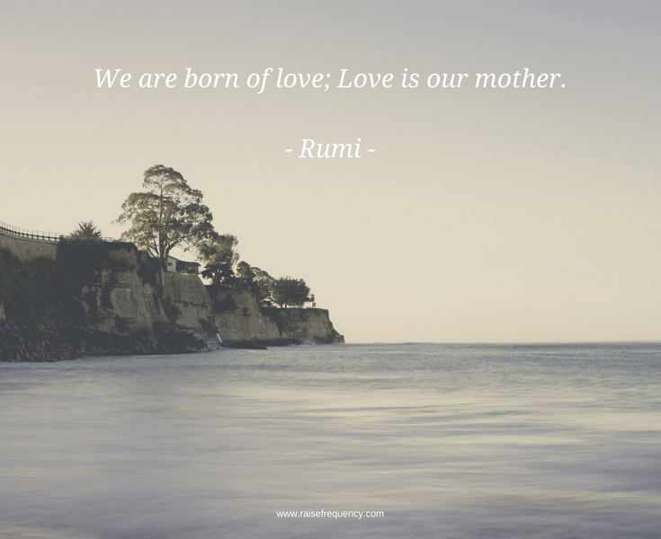Love Is Our Mother Quote