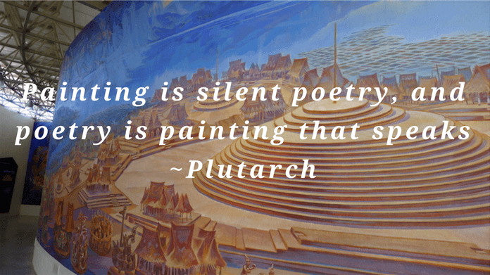 Painting is silent poetry, and poetry is painting that speaks.  Plutarch quote on silence