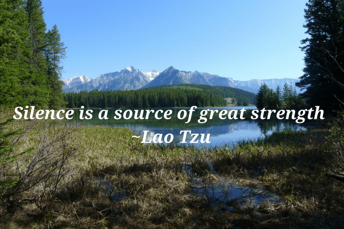 Silence is a source of great strength    Lao Tzu quote on silence