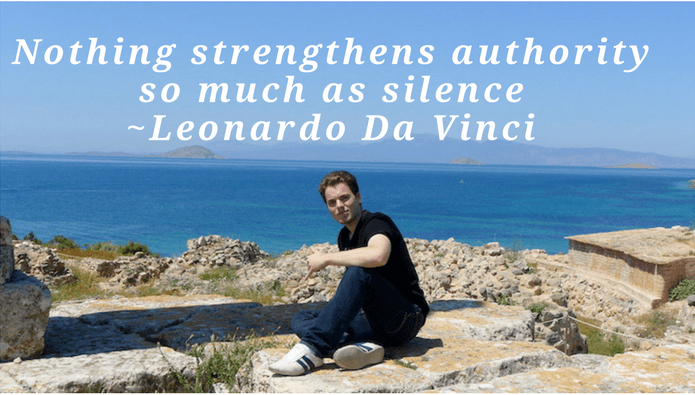 Nothing strengthens authority so much as silence quote by Leonardo Da Vinci