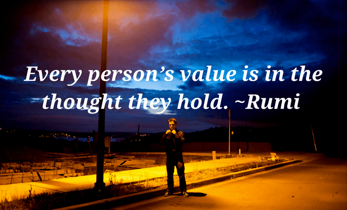 Self worth quotes - Every person's value quote by Rumi