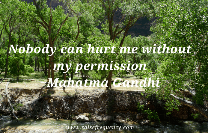 Nobody can hurt me quote by Gandhi - Empowering quotes