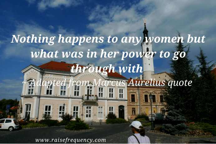 Nothing happens to any women quote - Empowering quotes for women
