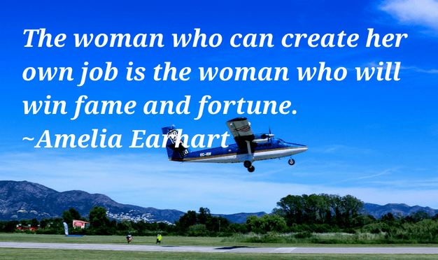 The woman who can create quote by A. Earhart - Empowering quotes for women